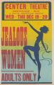 Center Theater's feature film, Jealous Women