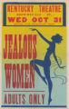 Kentucky Theaters feature film, Jealous Women