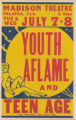 Madison Theaters feature film, Youth Aflame