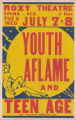 Roxy Theaters feature film, Youth Aflame