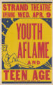 Strand Theaters feature film, Youth Aflame