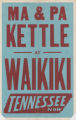 Tennessee Theaters feature film, Waikiki
