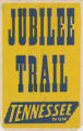 Tennessee Theaters feature film, Jubilee Trail