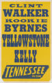 Tennessee Theaters feature film, Yellowstone Kelly