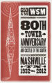 80th Tower Anniversary of 650 am WSM